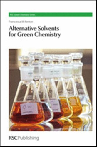 Alternative Solvents for Green Chemistry free download
