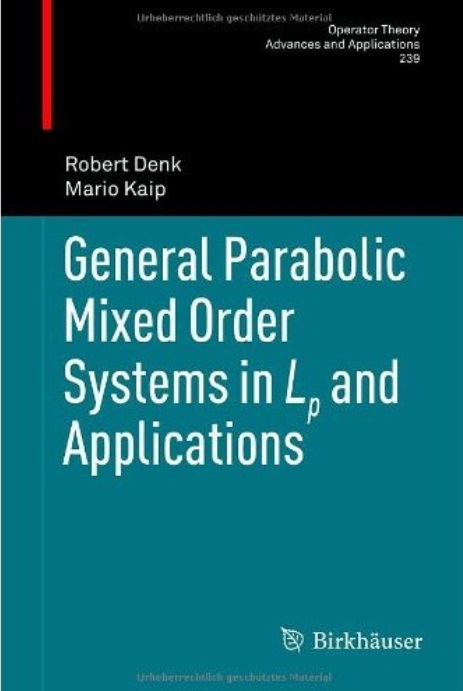 General Parabolic Mixed Order Systems in Lp and Applications free download