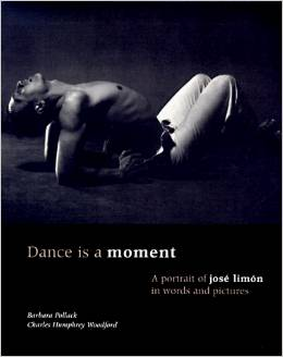 Dance Is a Moment: A Portrait of Jose Limon in Words and Pictures free download