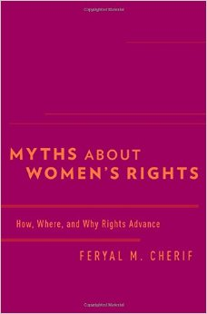Myths about Women's Rights: How, Where, and Why Rights Advance free download