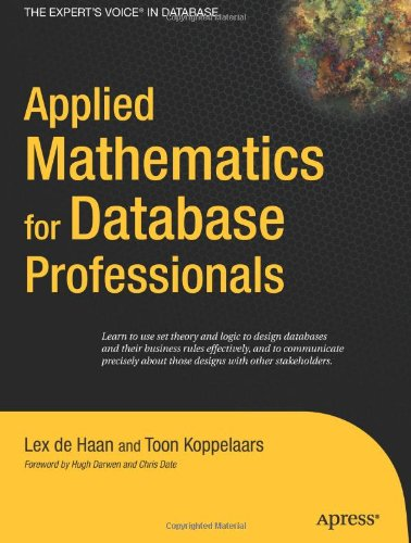 Applied Mathematics for Database Professionals (Expert's Voice) by Toon Koppelaars free download