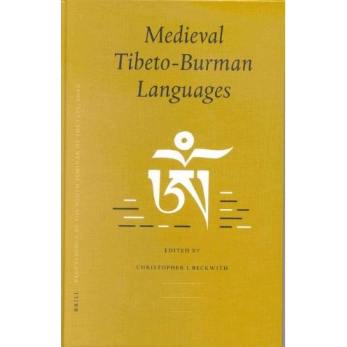 Medieval Tibeto-Burman Languages. PIATS 2000 by Christopher I. Beckwith free download