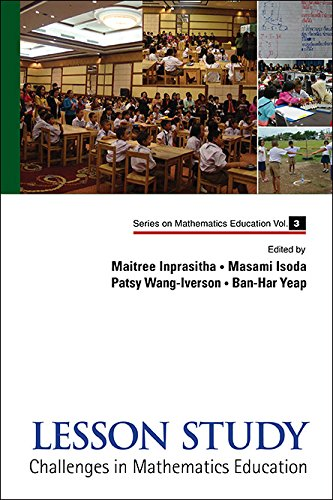 Lesson Study: Challenges in Mathematics Education (Series on Mathematics Education - Volume 3) free download