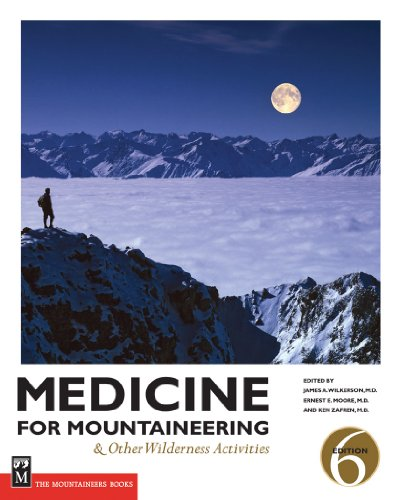 Medicine for Mountaineering: And Other Wilderness Activitites, 6th Edition free download