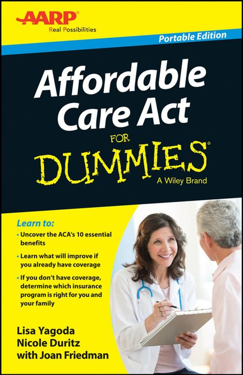 Affordable Care Act For Dummies, Portable Edition free download