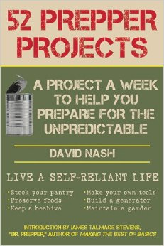 52 Prepper Projects: A Project a Week to Help You Prepare for the Unpredictable free download