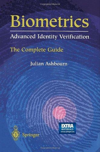 Biometrics: Advanced Identity Verification: The Complete Guide free download