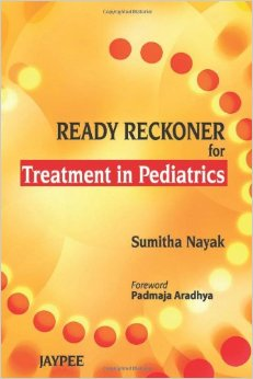 Ready Reckoner for Treatment in Paediatrics free download