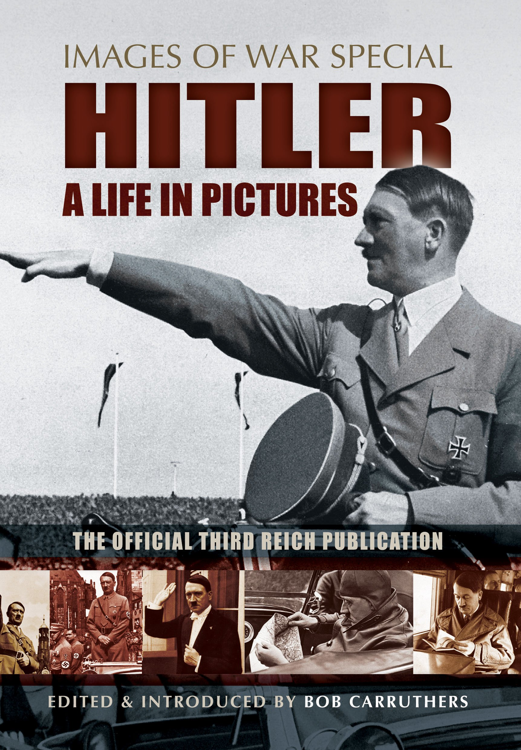Hitler - A Life in Pictures (Images of War Special) free download