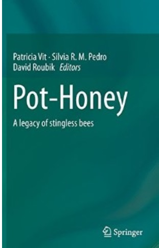 Pot-Honey: A legacy of stingless bees free download