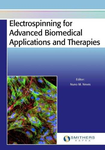 Electrospinning for Advanced Biomedical Applications and Therapies free download