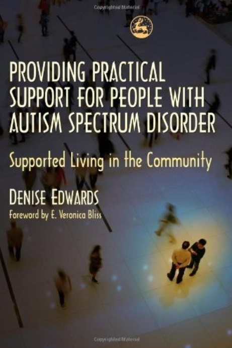 Providing Practical Support for People With Autism Spectrum Disorders: Supported Living in the Community free download