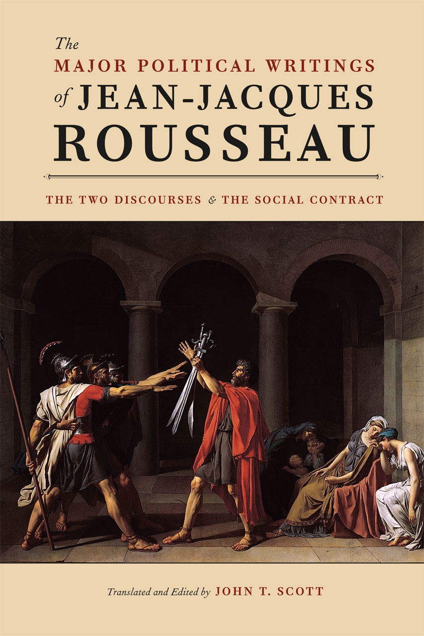The Major Political Writings of Jean-Jacques Rousseau: The Two