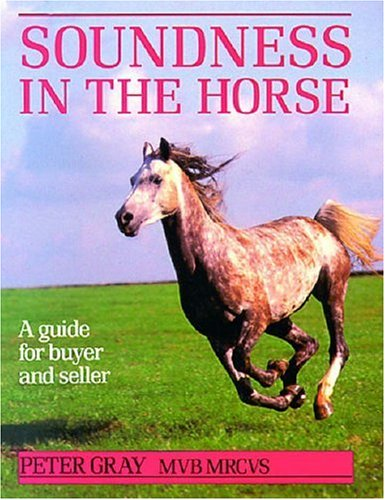 Soundness in the Horse: A Guide for Buyer and Seller free download