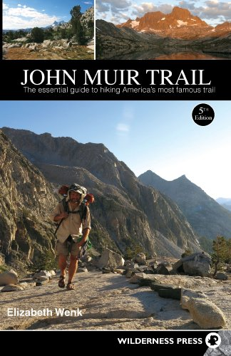 John Muir Trail: The Essential Guide to Hiking America's Most Famous Trail, 5th Edition free download