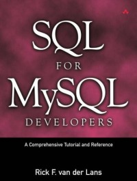 SQL for MySQL Developers: A Comprehensive Tutorial and Reference free download