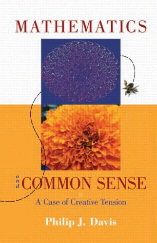 Mathematics & Common Sense: A Case of Creative Tension free download