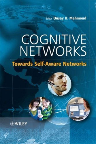 Cognitive Networks: Towards Self-Aware Networks free download