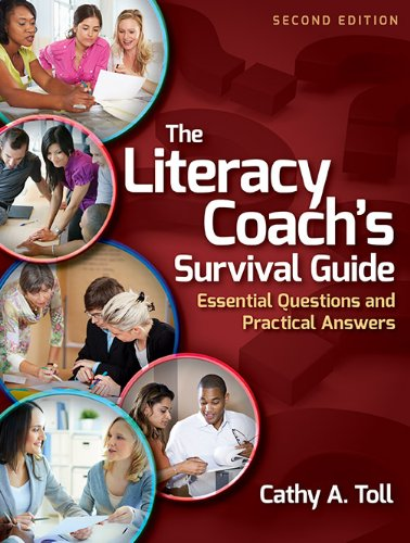 The Literacy Coachs Survival Guide: Essential Questions and Practical Answers, 2nd Edition free download