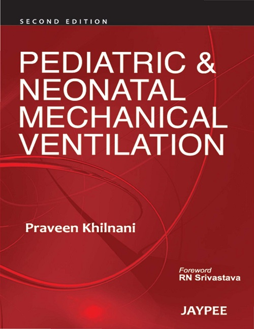 Pediatric & Neonatal Mechanical Ventilation, 2 edition free download