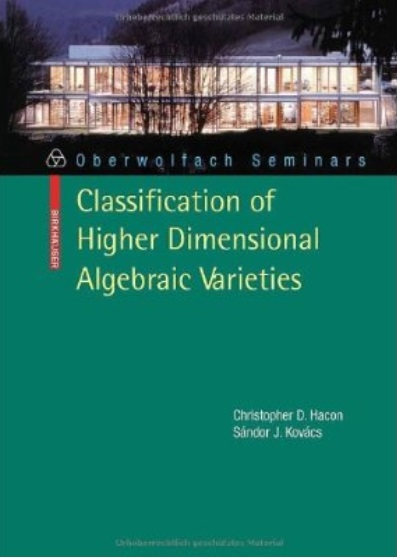 Classification of Higher Dimensional Algebraic Varieties free download