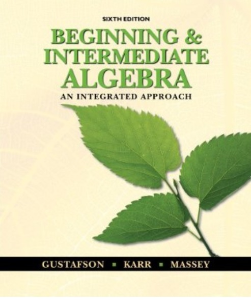 Beginning and intermediate algebra an integrated approach 6th beginning and intermediate algebra an integrated approach 6th edition fandeluxe Image collections