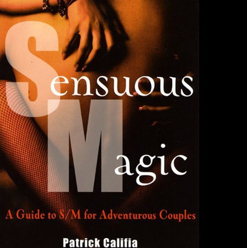 Sensuous Magic: A Guide to S&M for Adventurous Couples free download
