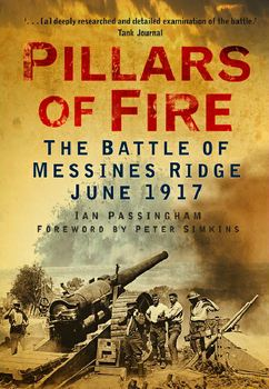 Pillars of Fire: The Battle of Messines Ridge June 1917 free download