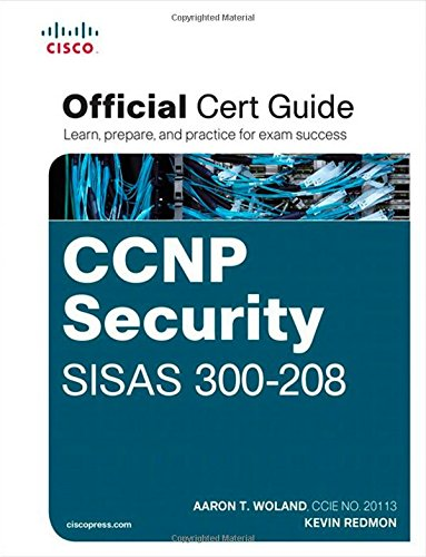 CCNP Security SISAS 300-208 Official Cert Guide (Certification Guide) free download