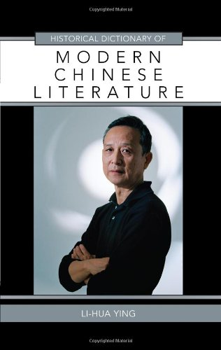 Historical Dictionary of Modern Chinese Literature free download