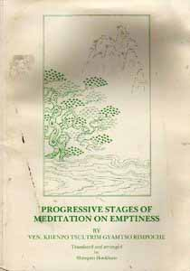 Progressive Stages of Meditation on Emptiness (Scan) by Khenpo Tsultrim Gyamtso Rimpoche free download