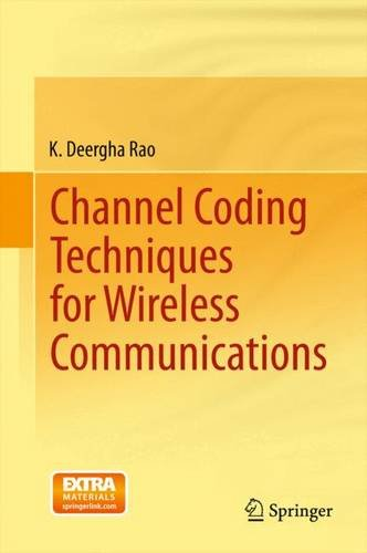 Channel Coding Techniques for Wireless Communications free download