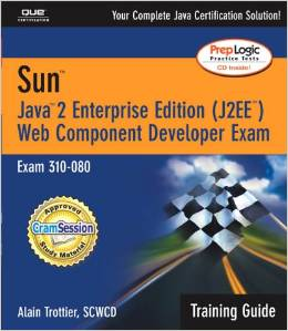 Sun Certification Training Guide (310-080): Java 2 Enterprise Edition (J2EE) Web Component Developer free download