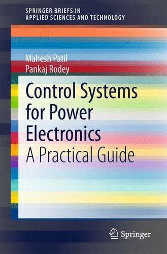 Control Systems for Power Electronics: A Practical Guide free download