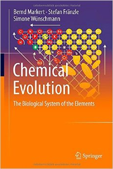 Chemical Evolution: The Biological System of the Elements free download