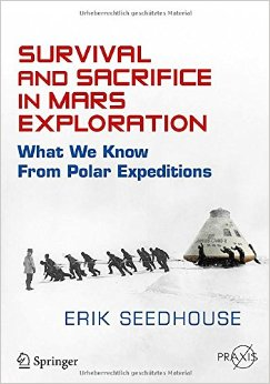 Survival and Sacrifice in Mars Exploration: What We Know from Polar Expeditions free download