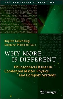 Why More Is Different: Philosophical Issues in Condensed Matter Physics and Complex Systems free download
