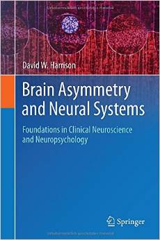Brain Asymmetry and Neural Systems: Foundations in Clinical Neuroscience and Neuropsychology free download