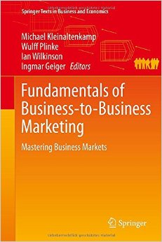 Fundamentals of Business-to-Business Marketing: Mastering Business Markets free download