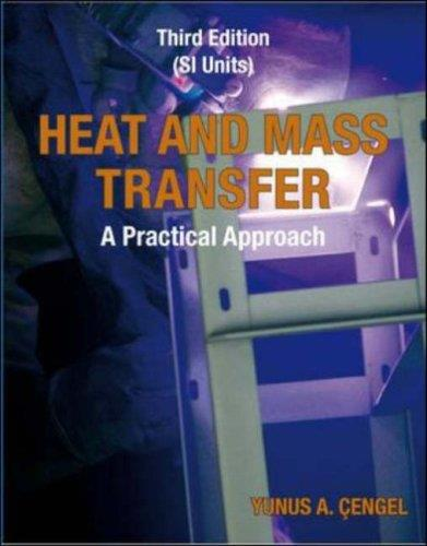 Heat and Mass Transfer (SI units): A Practical Approach (3rd edition) free download