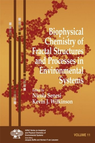 Biophysical Chemistry of Fractal Structures and Processes in Environmental Systems free download