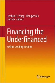 Financing the Underfinanced: Online Lending in China free download