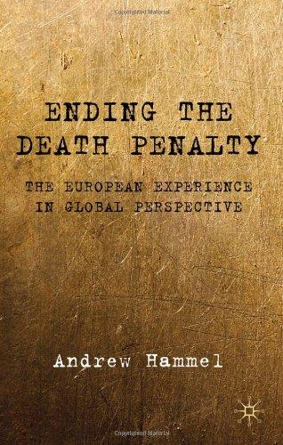 Ending the Death Penalty: The European Experience in Global Perspective free download