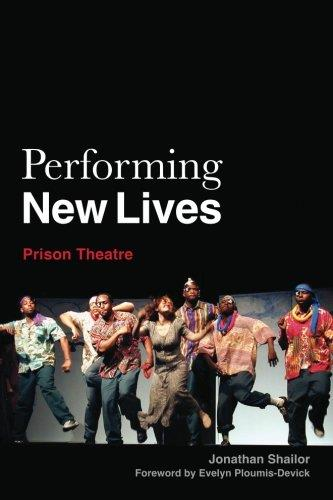 Performing New Lives: Prison Theatre free download