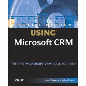 Special Edition Using Microsoft CRM free download