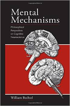 Mental Mechanisms: Philosophical Perspectives on Cognitive Neuroscience free download
