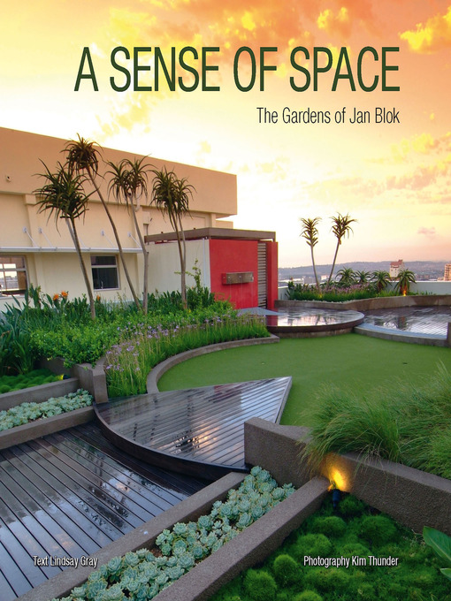 A Sense of Space: The Gardens of Jan Blok free download