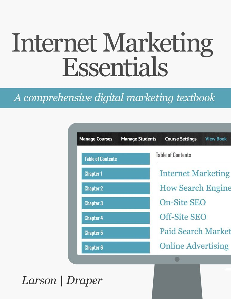 Internet Marketing Essentials: A Comprehensive Digital Marketing Textbook free download