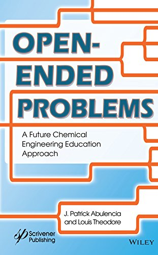 Open Ended Problems: A Future Chemical Engineering Education Approach free download