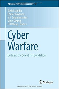 Cyber Warfare: Building the Scientific Foundation free download